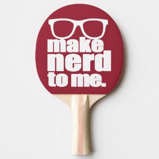 Machen Sie mir Nerd Tischtennis Schläger