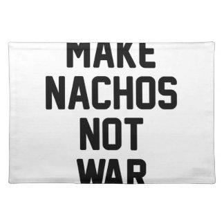 Machen Sie Nachos-nicht Krieg Tischset