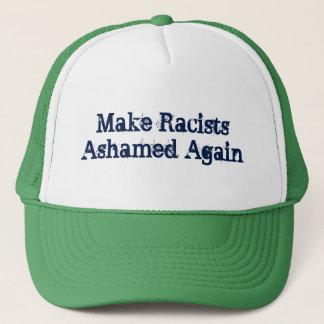 Machen Sie Rassisten beschämt wieder Truckerkappe