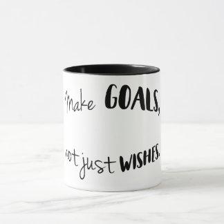 Machen Sie Ziele, nicht gerade Wunsch-Tasse Tasse