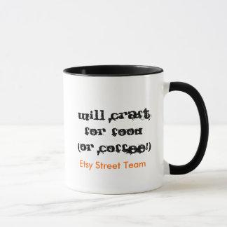 Macht für Nahrung (oder Kaffee!), Etsy Straße T… Tasse