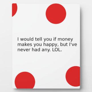 Macht Geld Sie glücklich? Fotoplatte