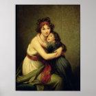 Madame Vigee-Lebrun und ihre Tochter Poster