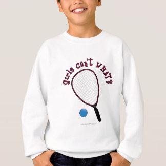 Mädchen können nicht, WAS? Raquetball Sweatshirt