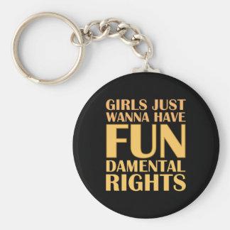 Mädchen wollen gerade, um Spaß zu haben Standard Runder Schlüsselanhänger
