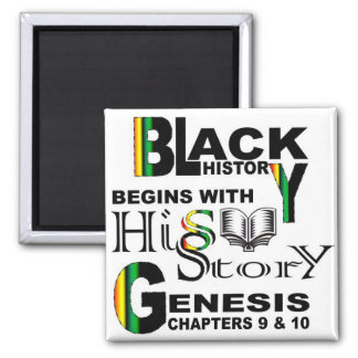 Magnet-Schwarze Geschichte fängt mit HiSStory© an Quadratischer Magnet