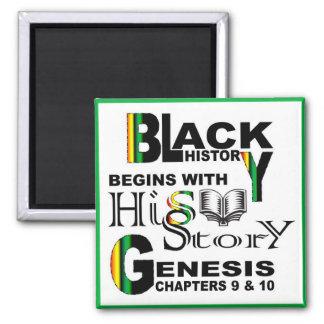 Magnet-Schwarze Geschichte fängt mit HiSStory© Quadratischer Magnet