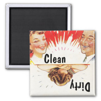 Magnet ~ Vintager Retro Spaß-saubere schmutzige Sp Quadratischer Magnet
