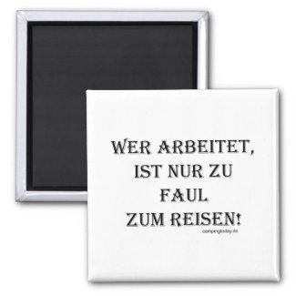 """Magnet """"Zu faul zum Reisen"""""""