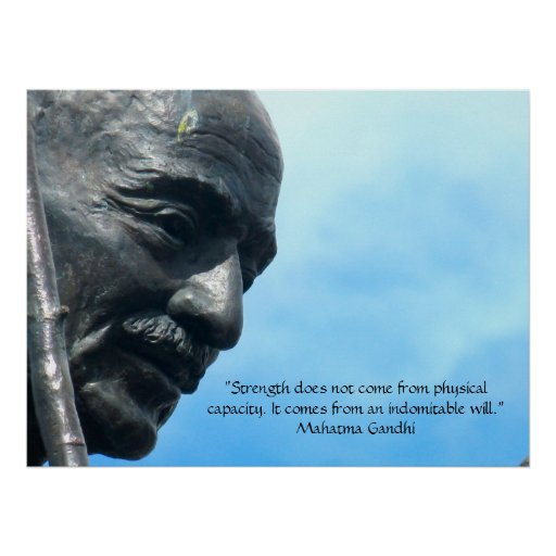 Mahatma Gandhi - Stärkenzitat Poster