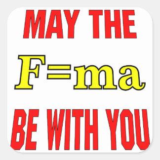 Mai ist das F=ma mit Ihnen Kraft = Massenx Quadrataufkleber