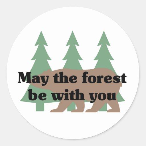 Mai ist der Wald mit Ihnen Runder Aufkleber