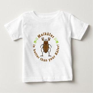 Maikäfer is better than your käfer baby t-shirt