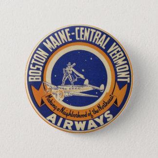 Maine-Zentrales Vermont Fluglinien-Logo Bostons Runder Button 5,7 Cm