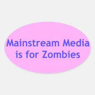 Mainstream-Medien ist für Zombies Ovaler Aufkleber