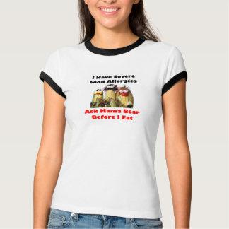 Mais-Allergien! Fragen Sie Mutter Bear T-Shirt