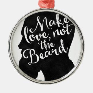 Make love not the beard - Silhouette Rundes Silberfarbenes Ornament