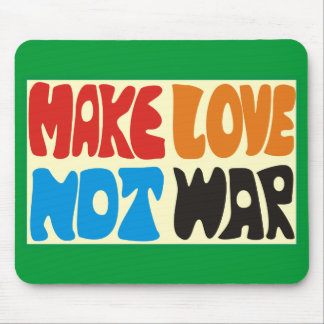 Make love not war Hippie Spruch Mousepads