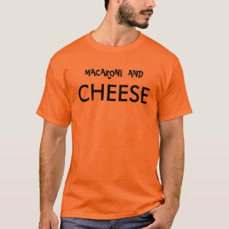 MAKKARONI UND, KÄSE T-Shirt
