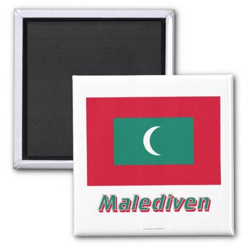 Malediven Flagge MIT Namen Magnets
