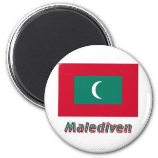 Malediven Flagge MIT Namen Runder Magnet 5,1 Cm