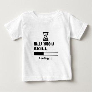 Malla--Yuddhafähigkeit Laden ...... Baby T-shirt
