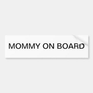 Mama an Bord Autoaufkleber