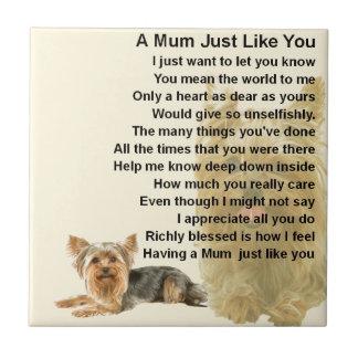 Mama-Gedicht - Entwurf Yorkshires Terrier Keramikfliese