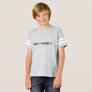 Mama I stellte es T-Shirt her