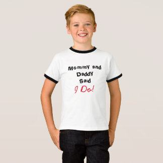 Mama und Vati sagten, dass ich tue! T-Shirt