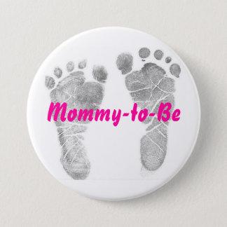 Mama-zu-Seien Sie Runder Button 7,6 Cm