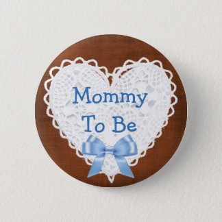 Mama, zum Brown u. blauer Spitzen- Babyparty-Knopf Runder Button 5,7 Cm