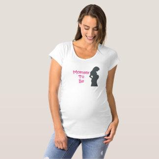 Mama, zum MutterschaftsShirt zu sein Schwangerschafts T-Shirt