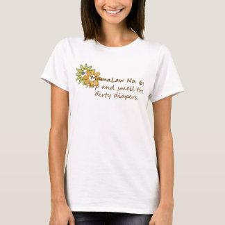 Mamalaw #6… Halt und riechen die schmutzigen T-Shirt