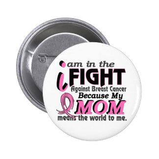 Mamma bedeutet die Welt zu mir Brustkrebs Runder Button 5,1 Cm