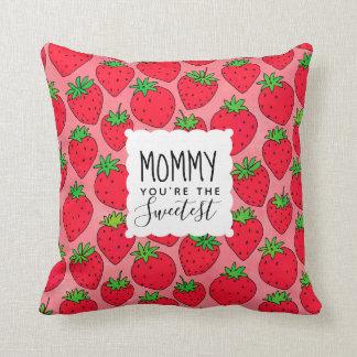Mamma-Erdbeeren der Mutter süßeste Tages Kissen