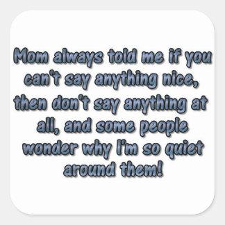 Mamma immer sagte mir… quadratsticker
