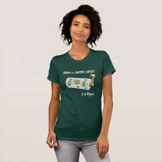 MAMMA ist super glücklichen T - Shirt Las Vegas St