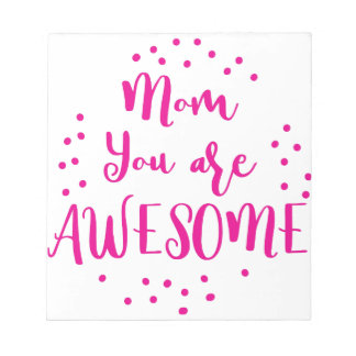 Mamma sind Sie fantastisch Notizblock