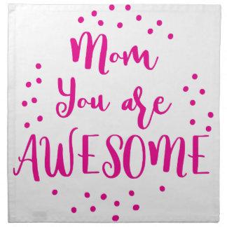 Mamma sind Sie fantastisch Serviette
