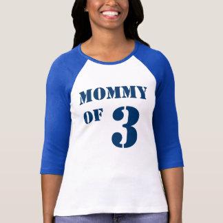 Mamma von drei T-Shirt