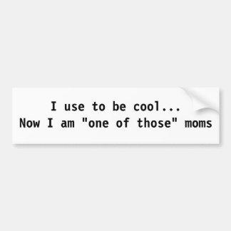 Mammagebrauch, cooler Autoaufkleber zu sein
