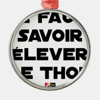 MAN MUSS den THUNFISCH ERHEBEN können - Wortspiele Silbernes Ornament