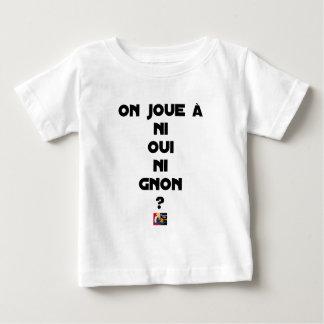 MAN SPIELT AN WEDER JA NI HIEB? - Wortspiele - Baby T-shirt