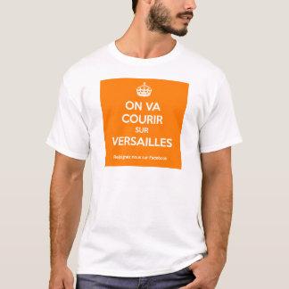 Man wird auf Versailles laufen T-Shirt