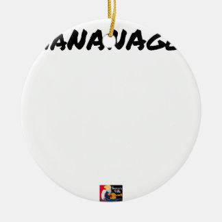 MANANAGER - Wortspiele - Francois Ville Keramik Ornament