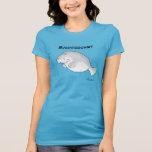 MANATEESHIRT durch Sandra Boynton T Shirt