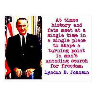 Manchmal Geschichte und Schicksal - Lyndon Johnson Postkarte