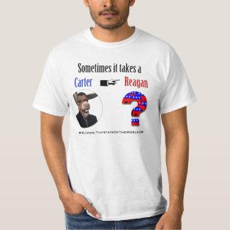 Manchmal nimmt es ein Carter, um einen Reagan zu T-Shirt