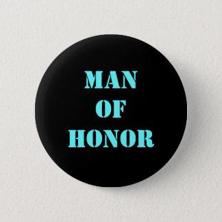 Mann der Ehre Runder Button 5,7 Cm